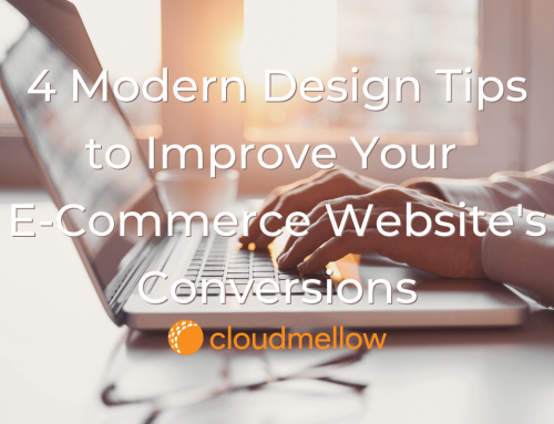 4 Modern Design Tips to Improve Your E-Commerce Website's Conversions