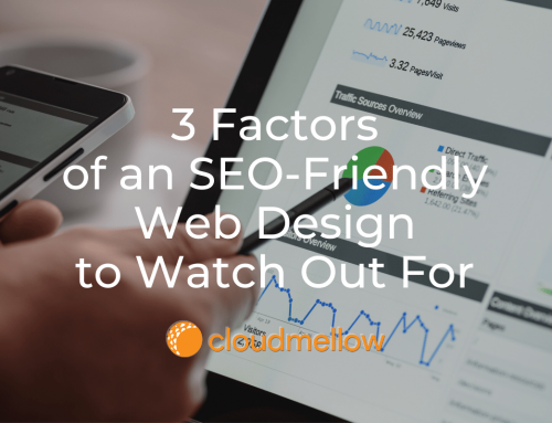 3 Factors of an SEO-Friendly Web Design to Watch Out For