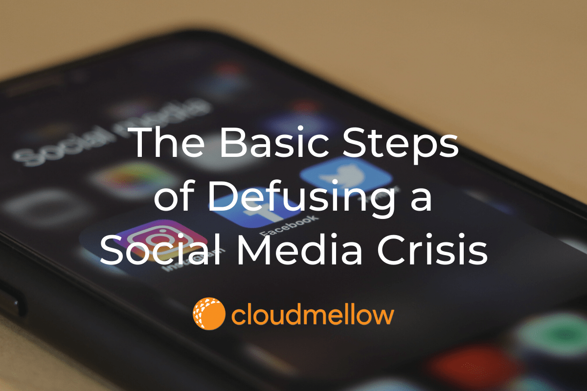 The Basic Steps of Defusing a Social Media Crisis.
