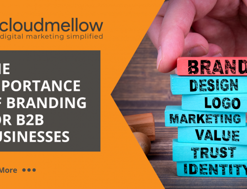 The Importance of Branding for B2B Businesses