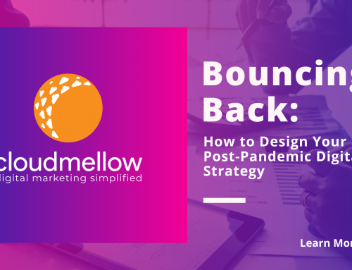 Bouncing Back: How to Design Your Post-Pandemic Digital Strategy