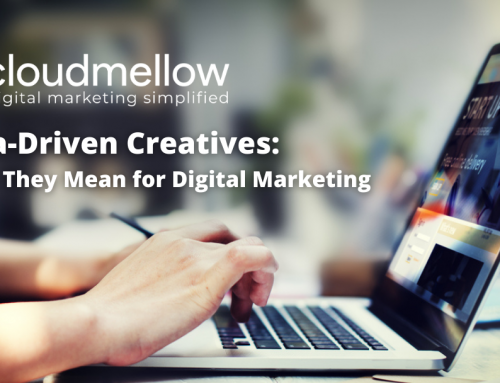 Data-Driven Creatives: What They Mean For Digital Marketing